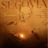 Reveries by Andres Segovia