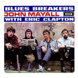 Blues Breakers by John Mayall with Eric Clapton