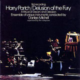 Delusion Of The Fury A Ritual Of Dream And Delusion by Harry Partch