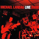 Live 2000 by Michael Landau