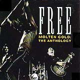 Molten Gold: The Anthology by Free