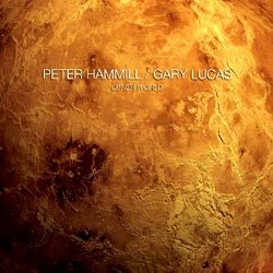 Gary Lucas and Peter Hammill Other World