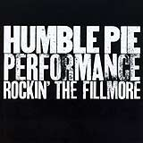 Performance Rockin the Fillmore by Humble Pie