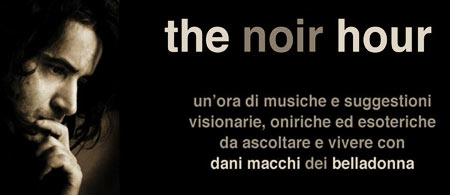 The Noir Hour with Dani Macchi
